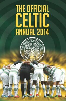 £3.99 • Buy Official Celtic FC Annual 2014 By Grange Communications Ltd Book The Cheap Fast
