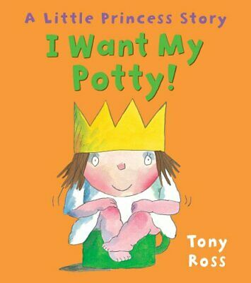£4.99 • Buy I Want My Potty! (Little Princess) By Ross, Tony Book The Cheap Fast Free Post