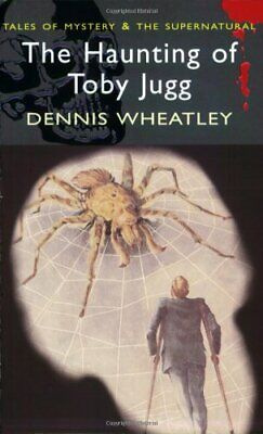 £5.49 • Buy The Haunting Of Toby Jugg (Wordsworth Mystery & ... By Dennis Wheatley Paperback