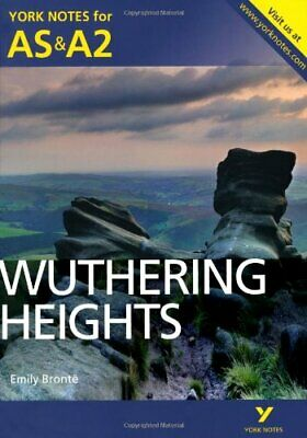 York Notes AS/A2 Wuthering Heights (York Notes Advanced) By Steele, Claire Book • 5.99£