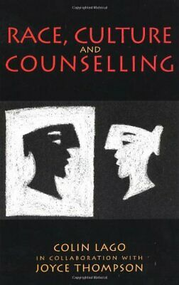 £27.99 • Buy Race, Culture And Counselling By Lago, Colin Paperback Book The Cheap Fast Free