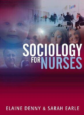 Sociology For Nurses: A Textbook For Nurses Paperback Book The Cheap Fast Free • 4.49£