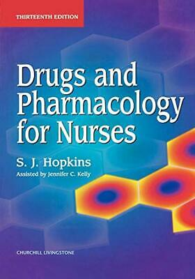 Drugs And Pharmacology For Nurses, 13e By Hopkins, S. J. Paperback Book The • 7.86£