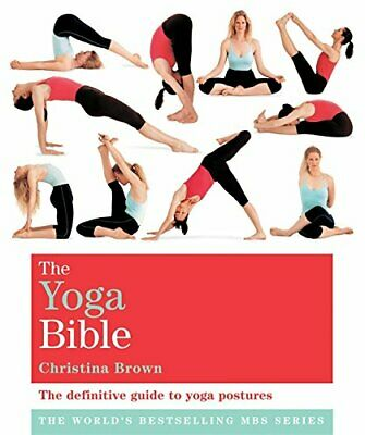 The Classic Yoga Bible: Godsfield Bibles By Brown, Christina Paperback Book The • 6.99£