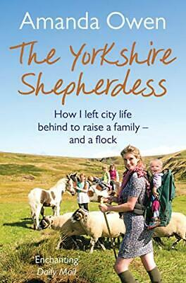 £5.49 • Buy The Yorkshire Shepherdess By Owen, Amanda Book The Cheap Fast Free Post