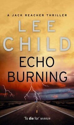£3.59 • Buy Echo Burning: (Jack Reacher 5) By Child, Lee Book The Cheap Fast Free Post