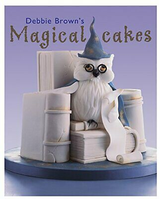Magical Cakes By Brown, Debbie Hardback Book The Cheap Fast Free Post • 5.99£