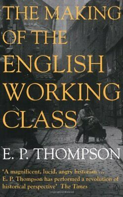 £11.99 • Buy The Making Of The English Working Class By Thompson, E. P. Paperback Book The