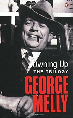 £6.18 • Buy Owning Up: The Trilogy By Melly, George Paperback Book The Cheap Fast Free Post