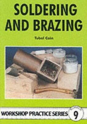 Soldering And Brazing (Workshop Practice) By Cain, Tubal Paperback Book The • 6.49£