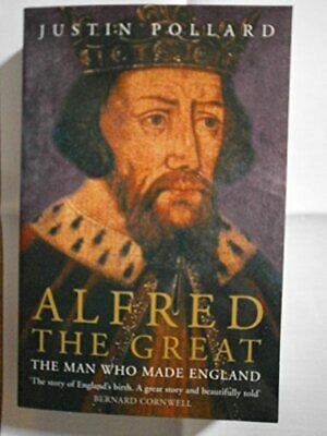 £5.49 • Buy Alfred The Great By Pollard  Justin Book The Cheap Fast Free Post