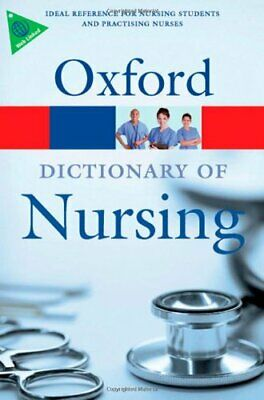 A Dictionary Of Nursing (Oxford Paperback Reference) Paperback Book The Cheap • 4.99£