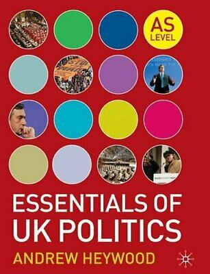 £5.99 • Buy Essentials Of UK Politics: AS Level By Heywood, Andrew Paperback Book The Cheap