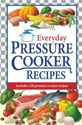 Everyday Pressure Cooker Recipes By Blackett-Smith, John Paperback Book The • 24.36£