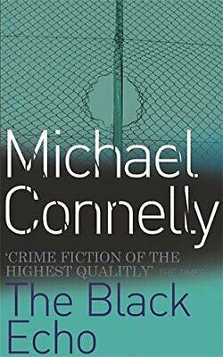 £2.49 • Buy The Black Echo (Harry Bosch Series) By Michael Connelly 0752810006