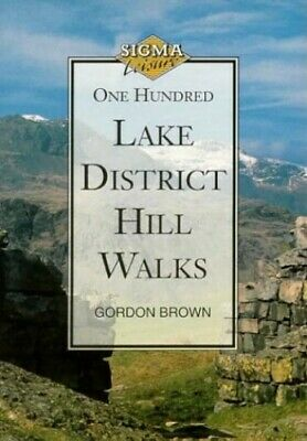 100 Lake District Hill Walks By Brown, Gordon Paperback Book The Cheap Fast Free • 3.99£