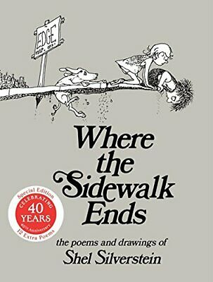 Where The Sidewalk Ends 30th Anniversary Edition: Poems ... By Silverstein, SHEL • 10.99£