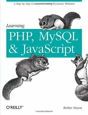 Learning PHP, MySQL, And JavaScript By Robin Nixon Paperback Book The Cheap Fast • 14.99£