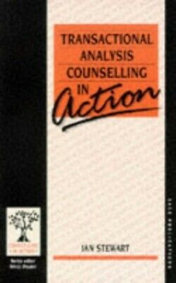 Transactional Analysis Counselling In Action (Couns... By Stewart, Ian Paperback • 8.49£