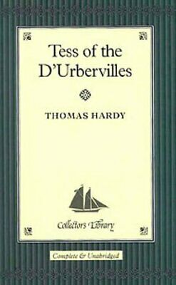 Tess Of The D'Urbervilles (Collector's Library) By Hardy, Thomas Hardback Book • 4.49£