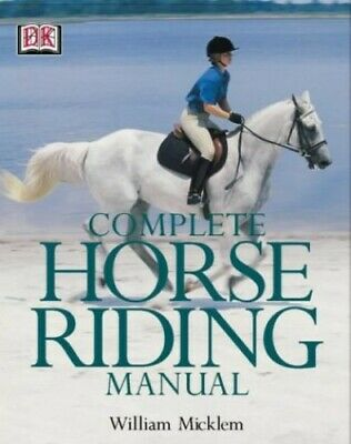 £3.99 • Buy Complete Horse Riding Manual By Micklem, William Hardback Book The Cheap Fast