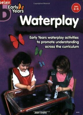 £1.99 • Buy Waterplay (Belair - Early Years) By Evans, Jean Paperback Book The Cheap Fast