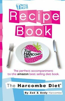 £2.99 • Buy The Harcombe Diet: The Recipe Book By Harcombe, Zoe Paperback Book The Cheap