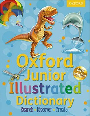 Oxford Junior Illustrated Dictionary 2012 By Oxford Dictionaries Paperback Book • 3.29£