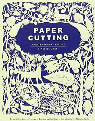 Paper Cutting: Contemporary Artists, Timeless Craft Paperback Book The Cheap • 16.99£