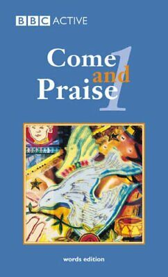 Come And Praise 1 Word Book (Pack Of 5): Pa... By Dudley-Smith, Timoth Paperback • 4.99£