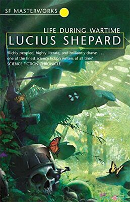 £5.99 • Buy Life During Wartime: 66 (S.F. MASTERWORKS) By Shepard, Lucius Paperback Book The