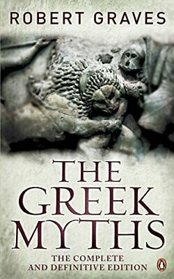 The Greek Myths: The Complete And Definitive Edit... By Graves, Robert Paperback • 13.99£