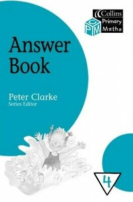 Collins Primary Maths �  Year 4 Answer Book: Last ... By Peter Clarke Paperback • 5.99£