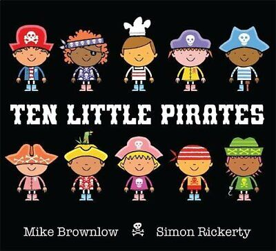£2.99 • Buy Ten Little Pirates By Brownlow, Mike Book The Cheap Fast Free Post