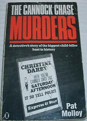 The Cannock Chase Murders By Molloy, Pat Paperback Book The Cheap Fast Free Post • 29.99£