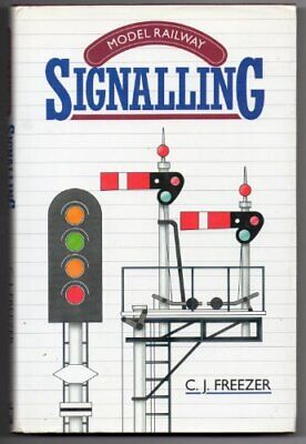 Model Railway Signalling By Freezer, C.J. Paperback Book The Cheap Fast Free • 33.99£