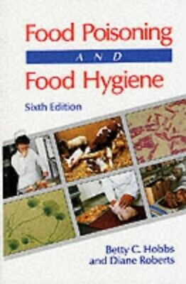 £3.29 • Buy Food Poisoning And Food Hygiene, 6Ed By Hobbs, Betty Paperback Book The Cheap