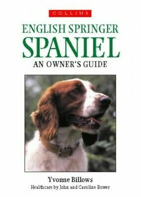 £3.99 • Buy English Springer Spaniel: An Owner's Guide By Billows, Yvonne Paperback Book The