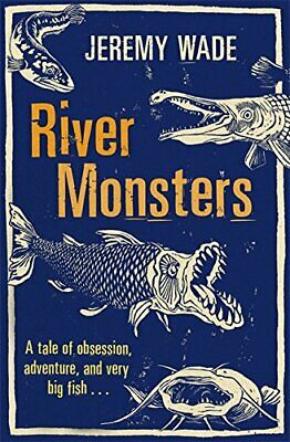 £7.99 • Buy River Monsters By Wade, Jeremy Book The Cheap Fast Free Post