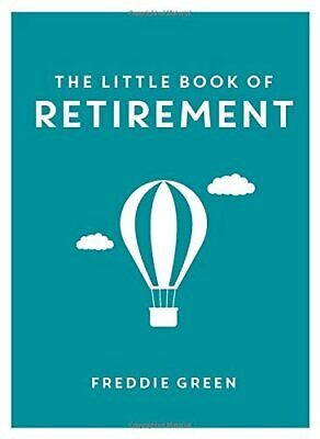 £3.59 • Buy The Little Book Of Retirement (Little Books) By Green, Freddie Book The Cheap