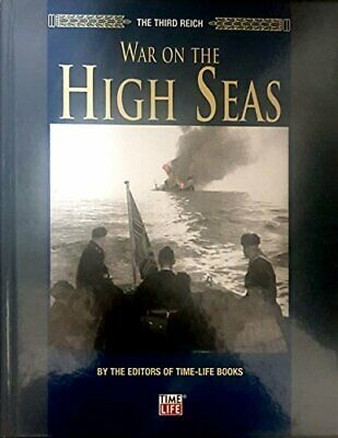 War On The High Seas (Third Reich) By Time Life Books Hardback Book The Cheap • 5.99£