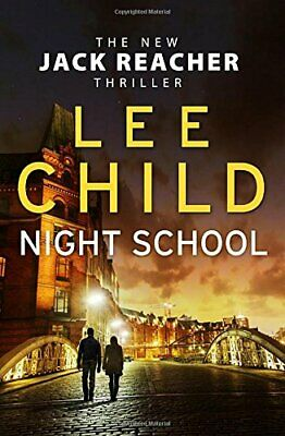 Night School: (Jack Reacher 21) By Child, Lee Book The Cheap Fast Free Post • 3.99£