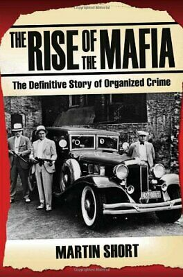 £4.49 • Buy The Rise Of The Mafia By Short, Martin Paperback Book The Cheap Fast Free Post