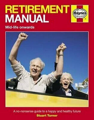 £3.59 • Buy Retirement Manual (Pbk): A No-nonsense Guide To A Happy And ... By Stuart Turner