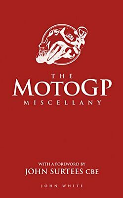 £3.99 • Buy The Motogp Miscellany By John White Book The Cheap Fast Free Post