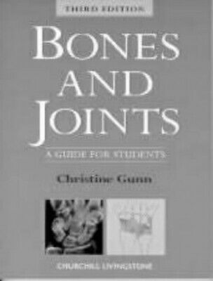 Bones And Joints: A Guide For Students By Chris Gunn Paperback Book The Cheap • 39.09£