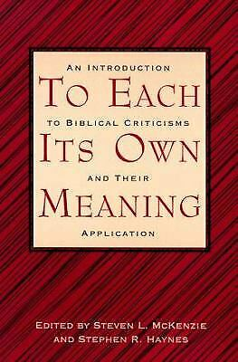 £3.97 • Buy To Each Its Own Meaning : An Introduction To Biblical Criticisms And Their...