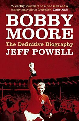 £3.29 • Buy Bobby Moore: The Definitive Biography By Jeff Powell Book The Cheap Fast Free