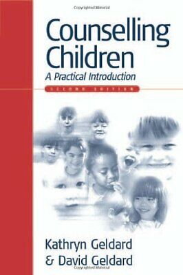 £5.99 • Buy Counselling Children: A Practical Introduction By Geldard, David Paperback Book