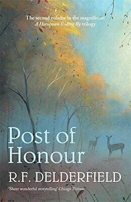 Post Of Honour (A Horseman Riding By Trilogy:... By F. Delderfield, R. Paperback • 7.49£